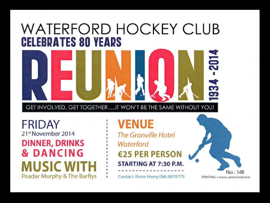 Waterford Hockey Club 80th birthday reunion ticket from 2014.